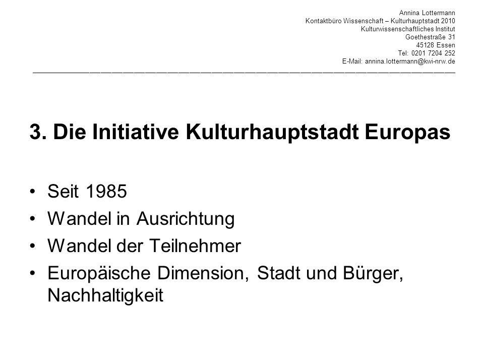 3. Die Initiative Kulturhauptstadt Europas