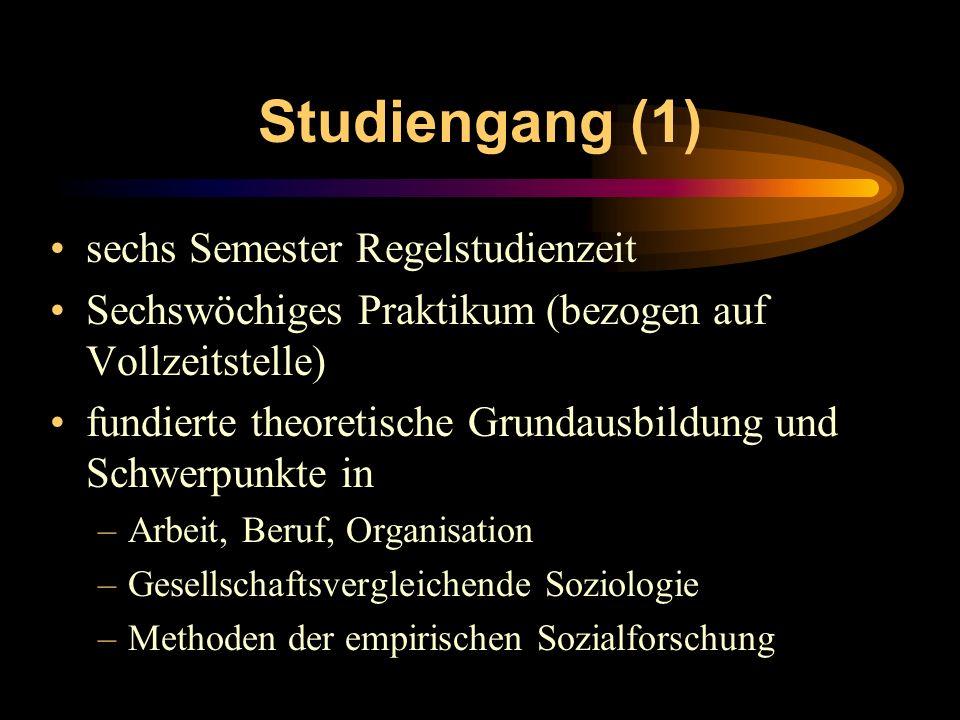 Studiengang (1) sechs Semester Regelstudienzeit