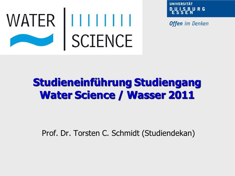 Studieneinführung Studiengang Water Science / Wasser 2011