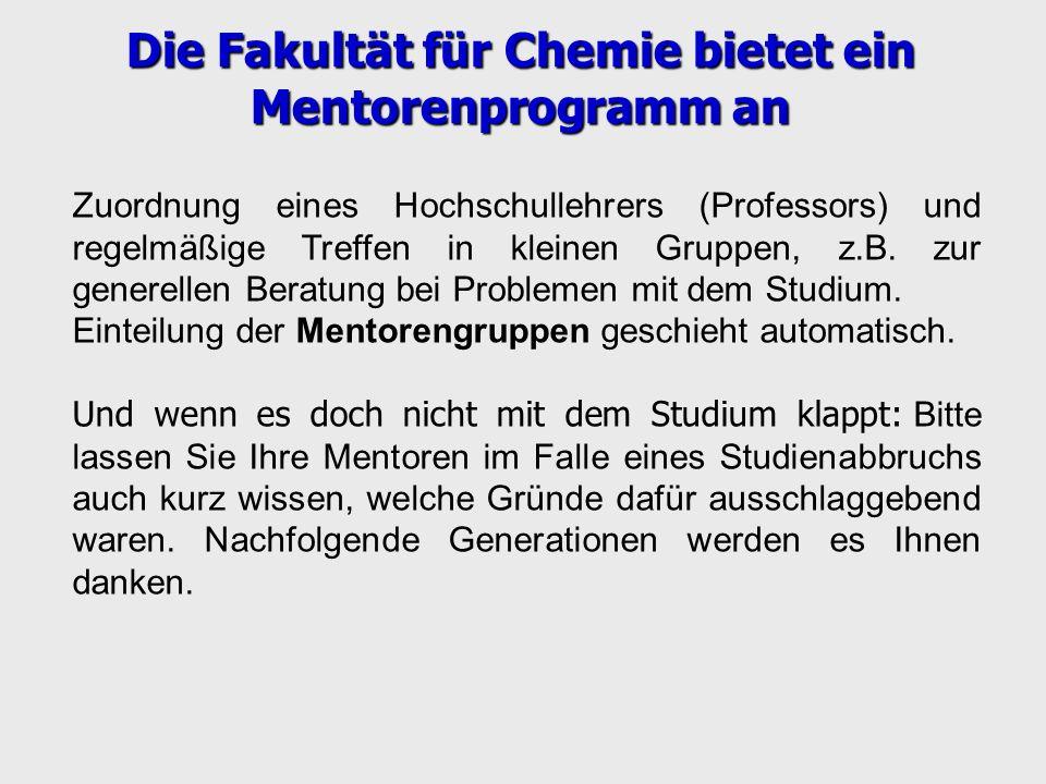Die Fakultät für Chemie bietet ein Mentorenprogramm an
