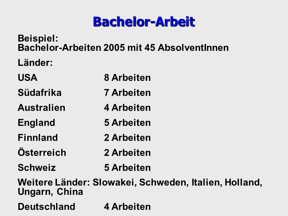 Bachelor-Arbeit Beispiel: Bachelor-Arbeiten 2005 mit 45 AbsolventInnen