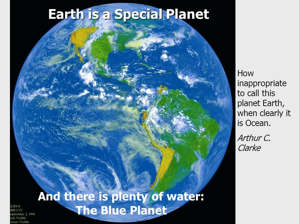 Earth is a Special Planet