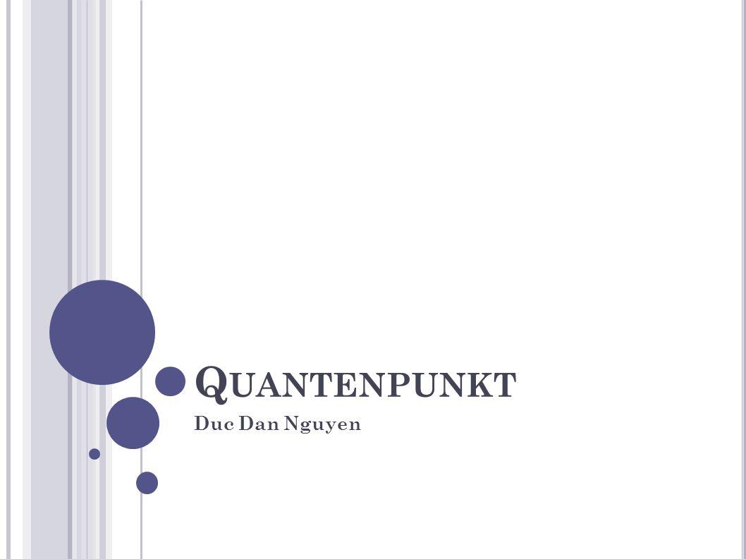 Quantenpunkt Duc Dan Nguyen