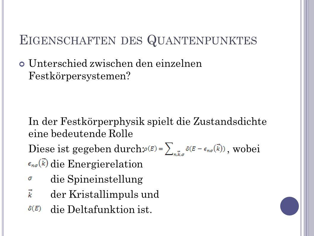 Eigenschaften des Quantenpunktes