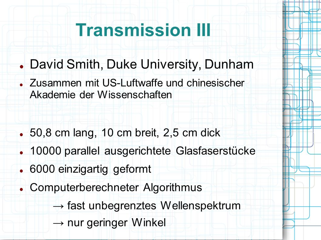 Transmission III David Smith, Duke University, Dunham