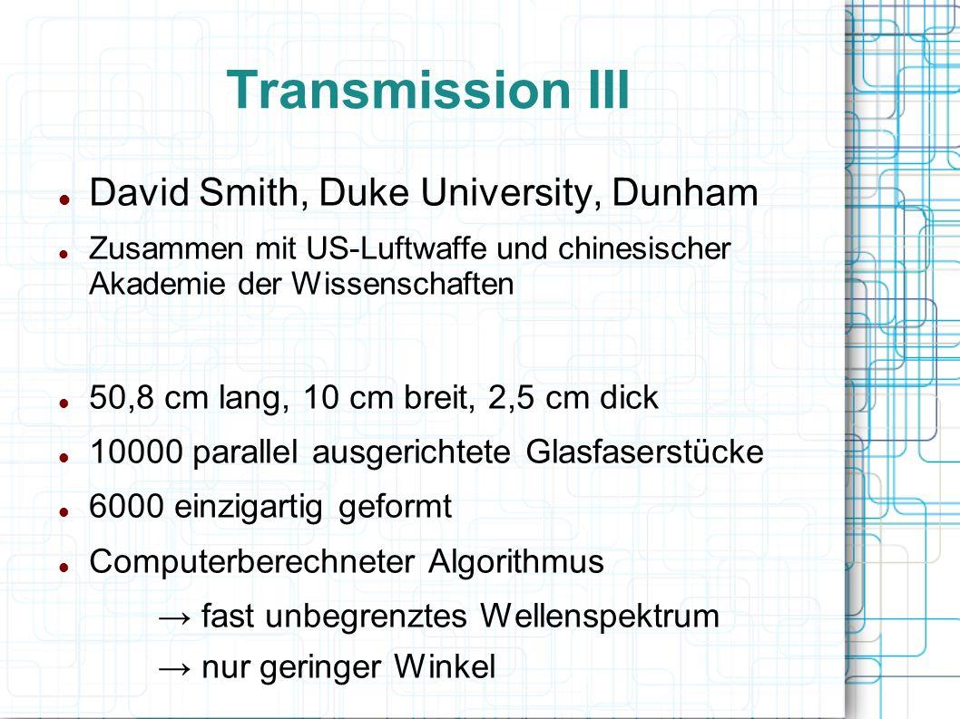 Transmission III David Smith, Duke University, Dunham