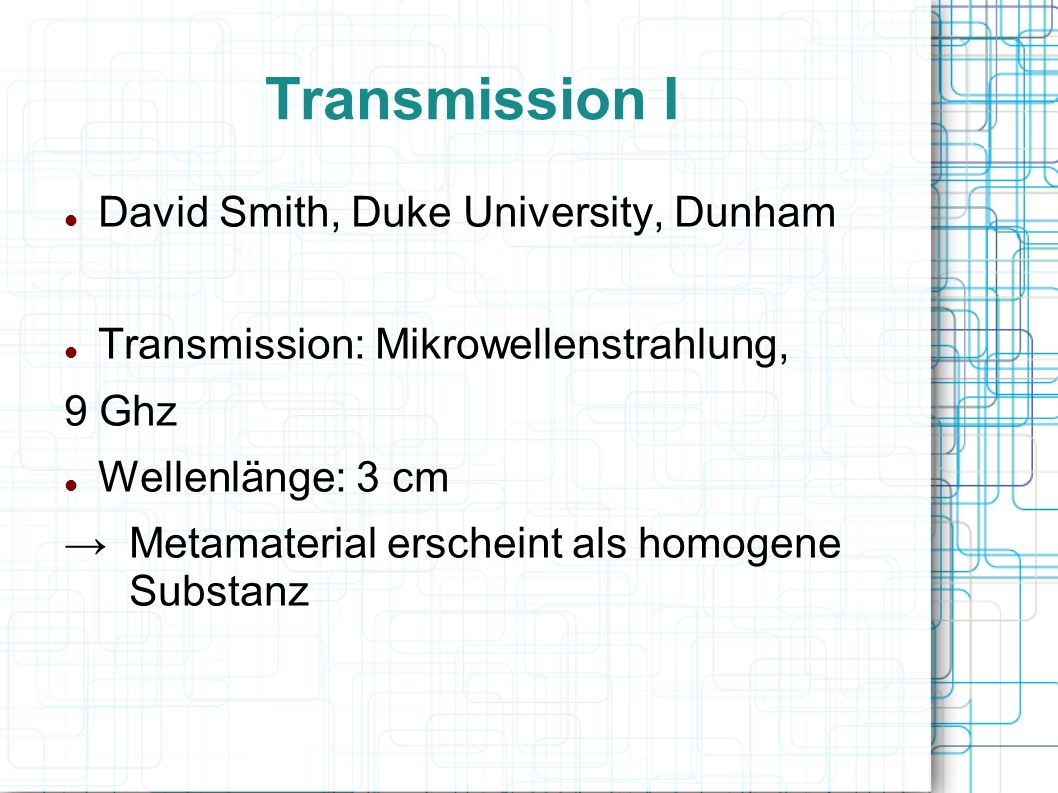 Transmission I David Smith, Duke University, Dunham
