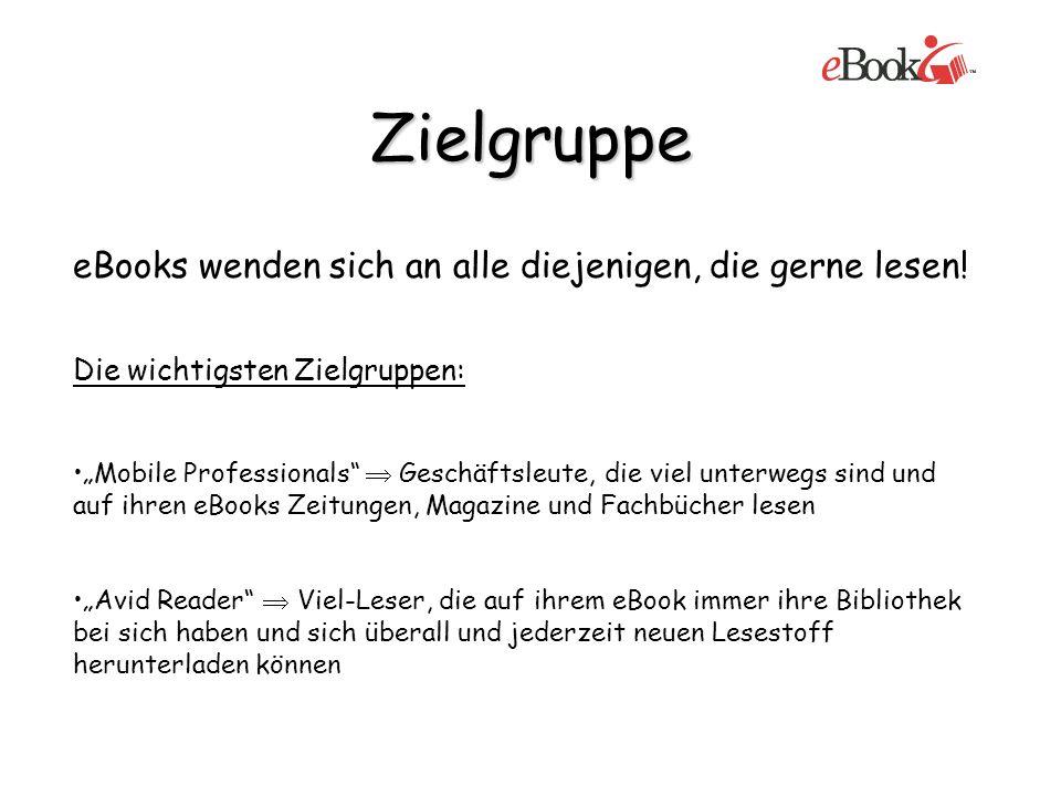 Zielgruppe eBooks wenden sich an alle diejenigen, die gerne lesen!