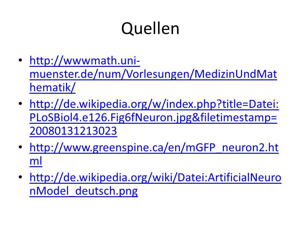 Quellen http://wwwmath.uni-muenster.de/num/Vorlesungen/MedizinUndMathematik/