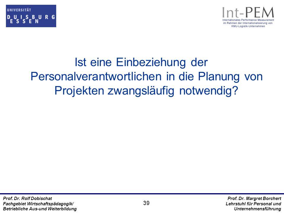 Ist eine Einbeziehung der Personalverantwortlichen in die Planung von Projekten zwangsläufig notwendig