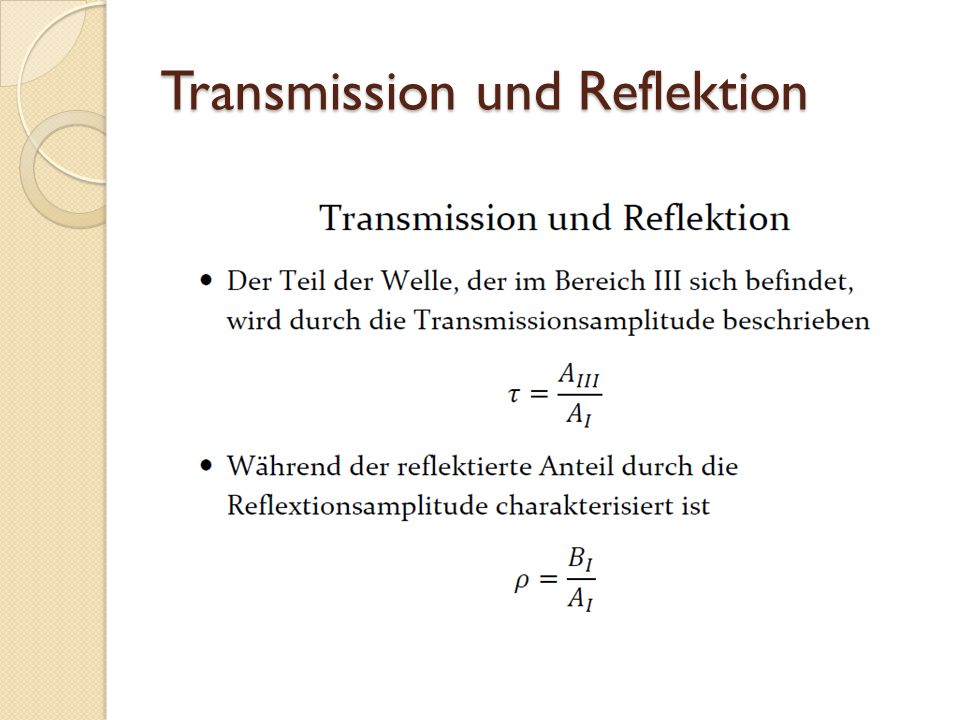 Transmission und Reflektion