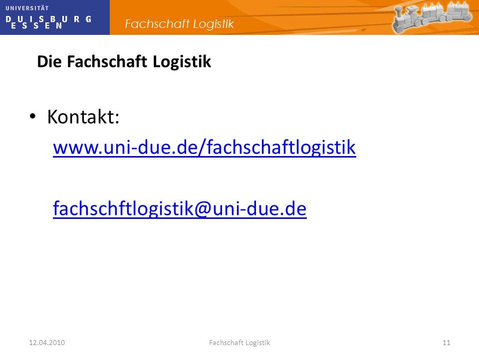 Kontakt: www.uni-due.de/fachschaftlogistik