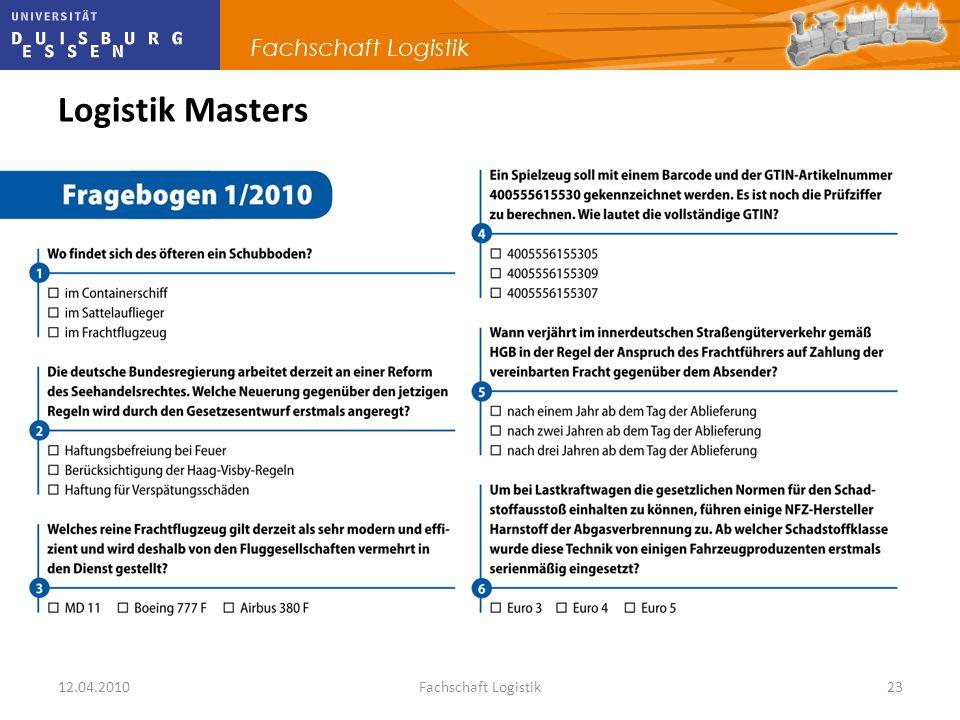 Logistik Masters 12.04.2010 Fachschaft Logistik