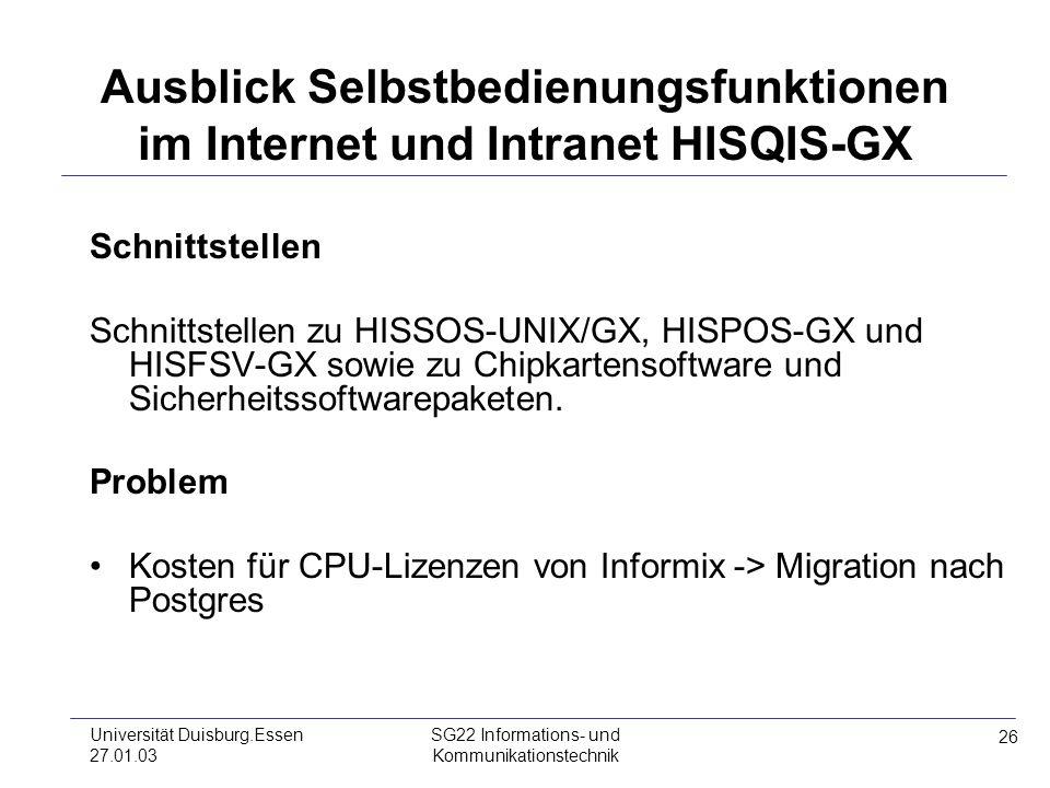 Ausblick Selbstbedienungsfunktionen im Internet und Intranet HISQIS-GX
