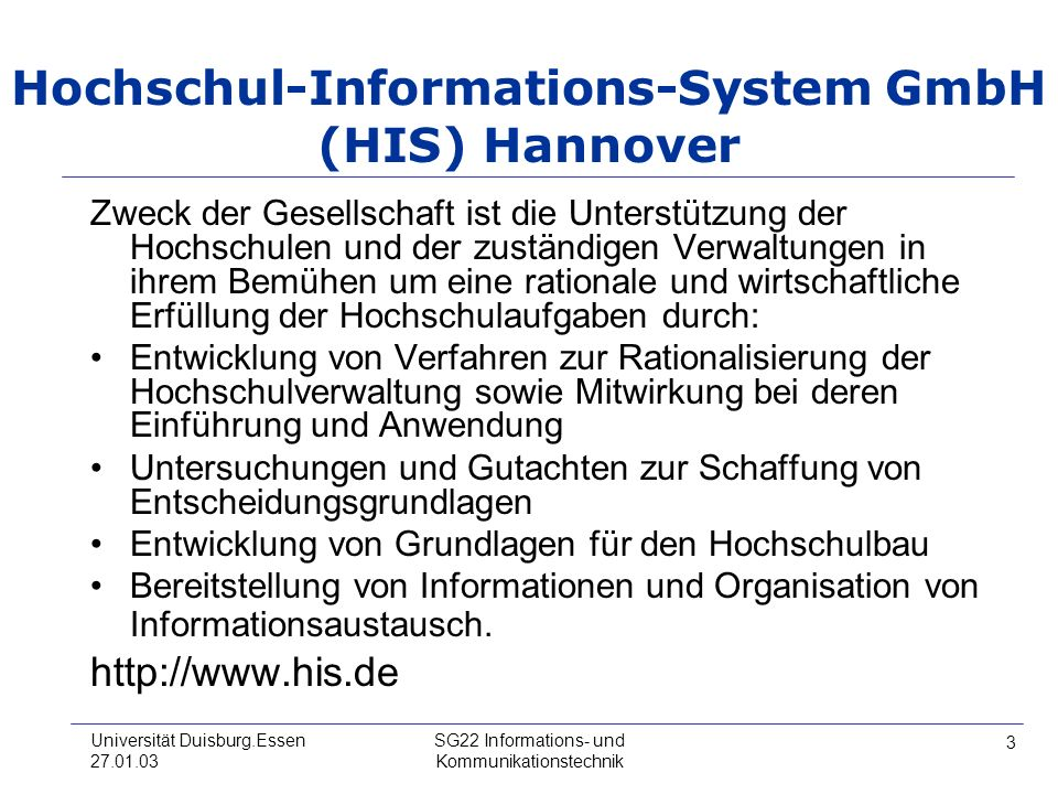 Hochschul-Informations-System GmbH (HIS) Hannover