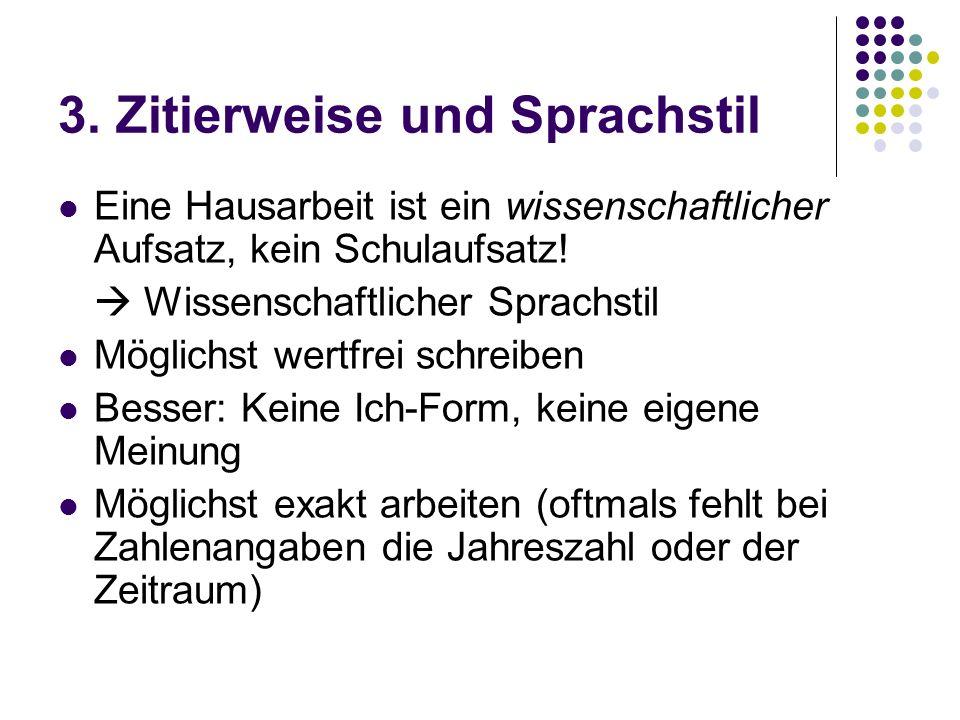 3. Zitierweise und Sprachstil