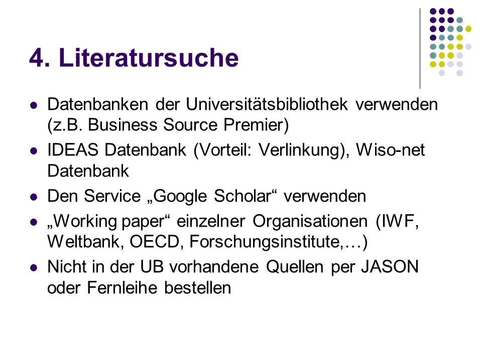 4. Literatursuche Datenbanken der Universitätsbibliothek verwenden (z.B. Business Source Premier)