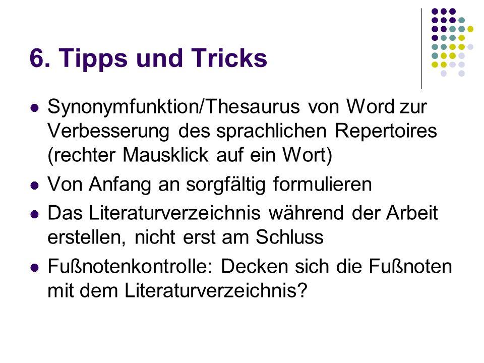 6. Tipps und Tricks Synonymfunktion/Thesaurus von Word zur Verbesserung des sprachlichen Repertoires (rechter Mausklick auf ein Wort)