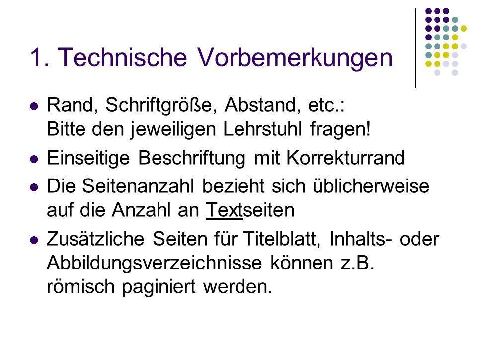 1. Technische Vorbemerkungen