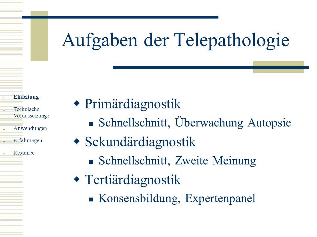 Aufgaben der Telepathologie