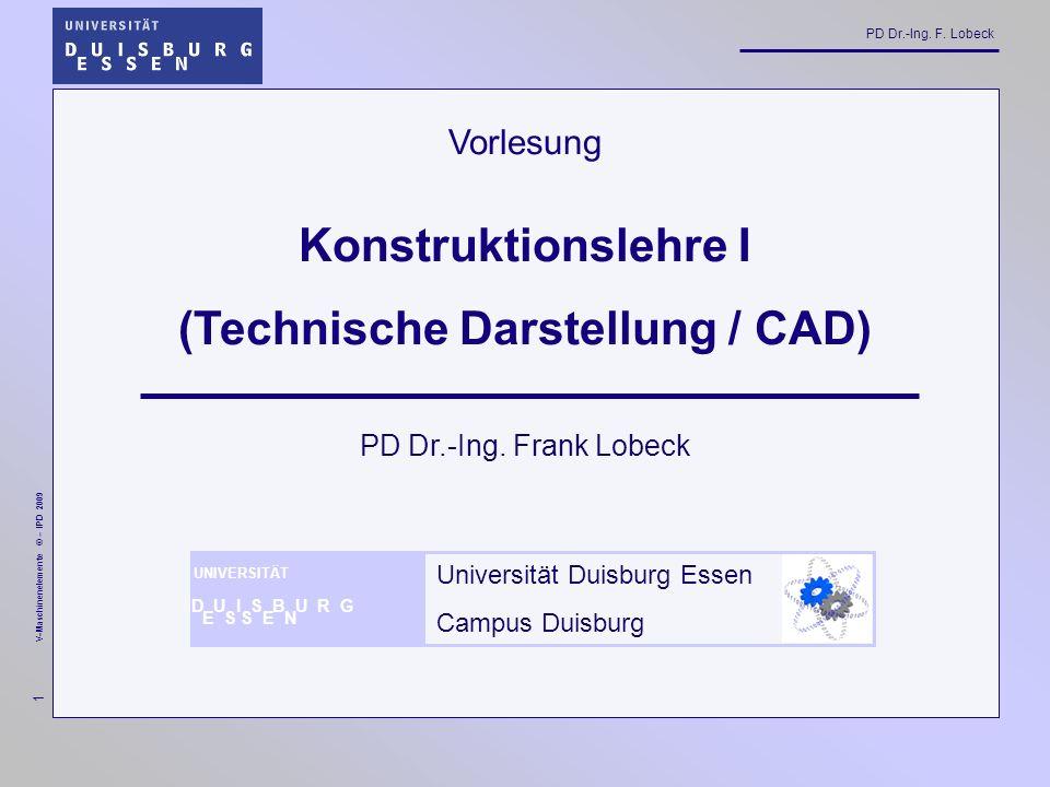 Konstruktionslehre I (Technische Darstellung / CAD)