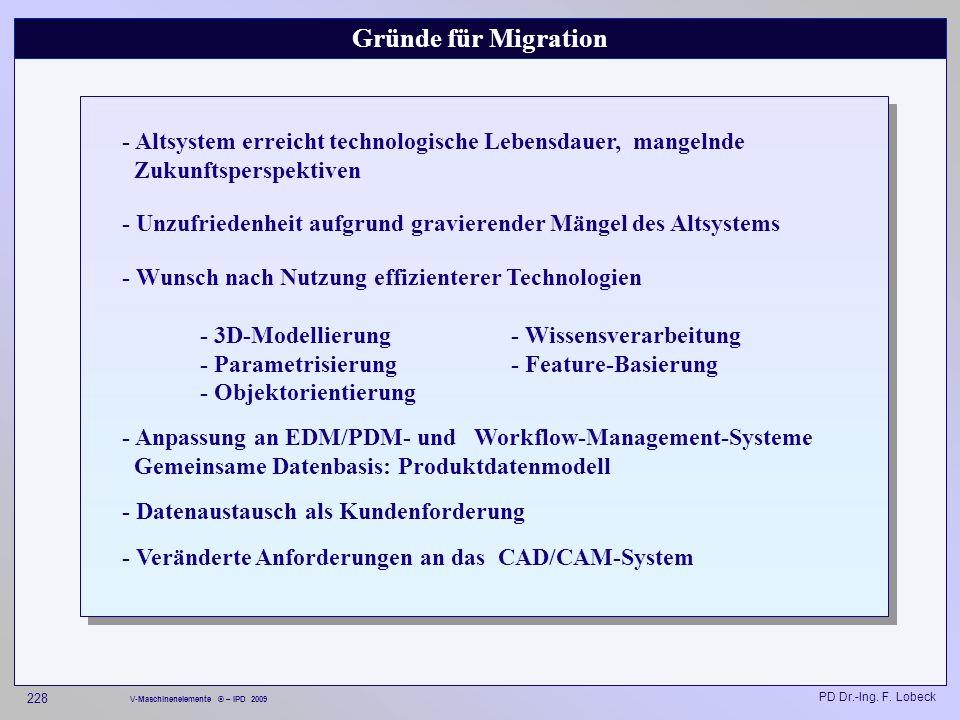 Gründe für Migration - Altsystem erreicht technologische Lebensdauer, mangelnde Zukunftsperspektiven.