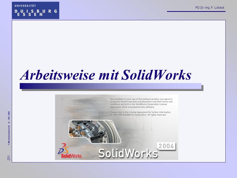 Arbeitsweise mit SolidWorks
