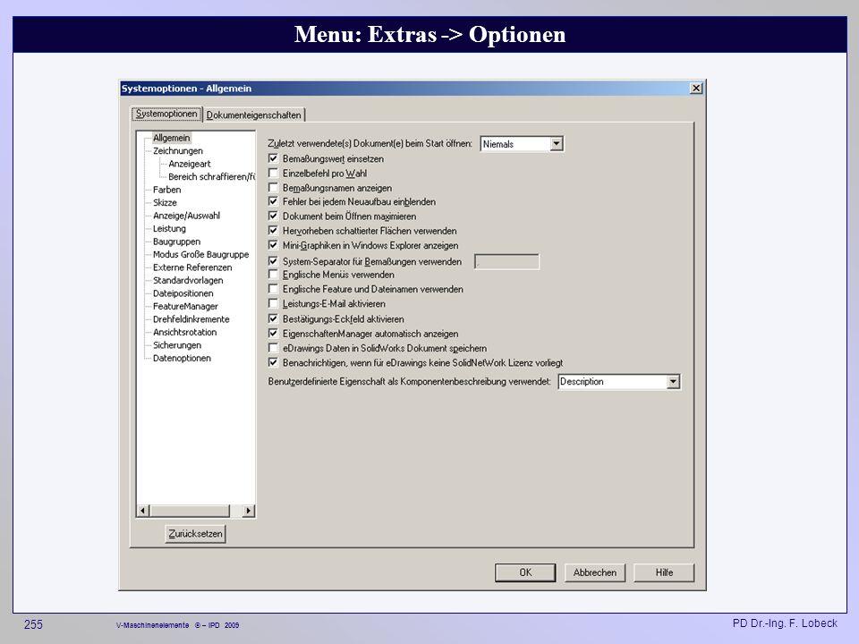 Menu: Extras -> Optionen