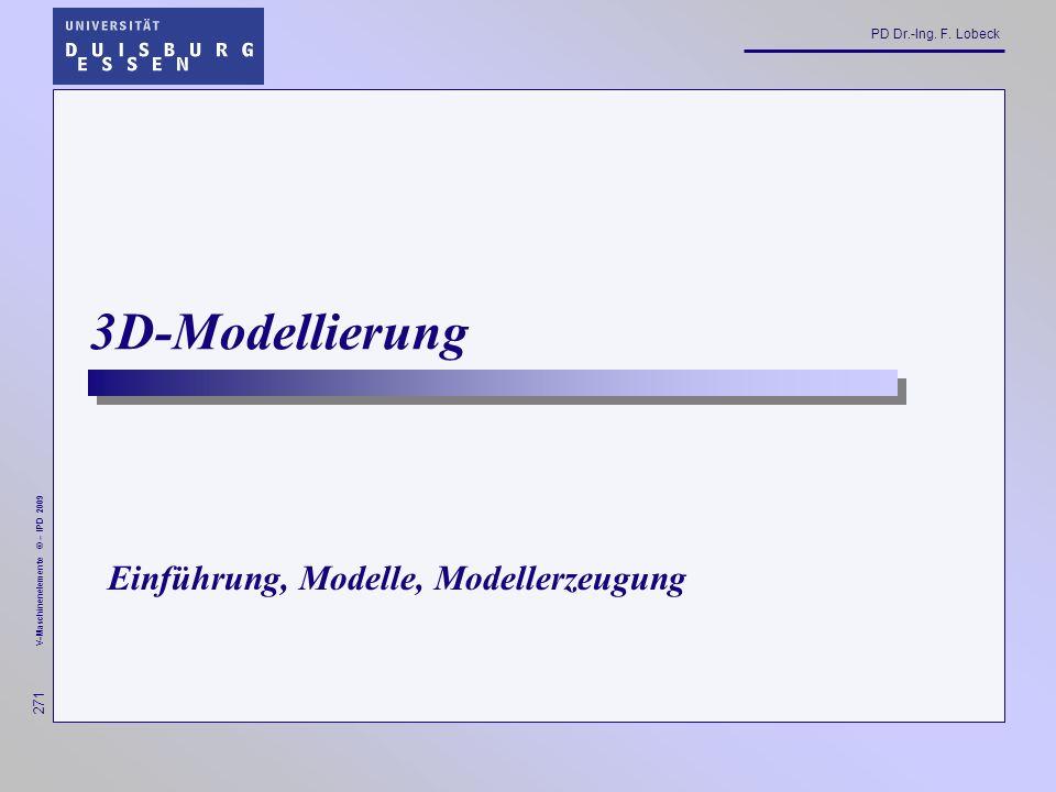 3D-Modellierung Einführung, Modelle, Modellerzeugung