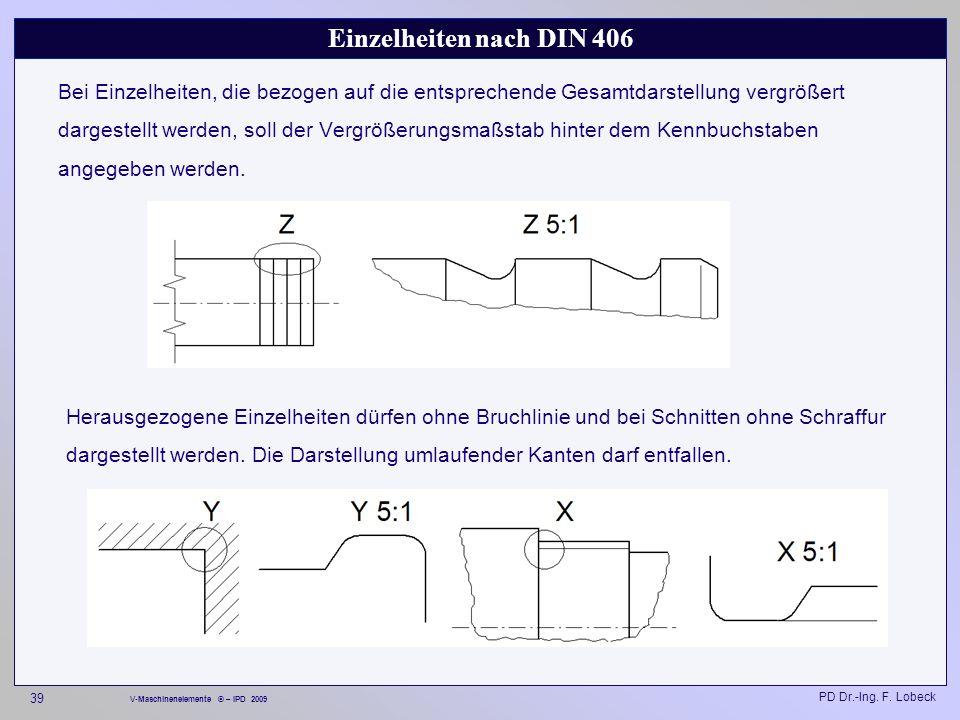 Einzelheiten nach DIN 406