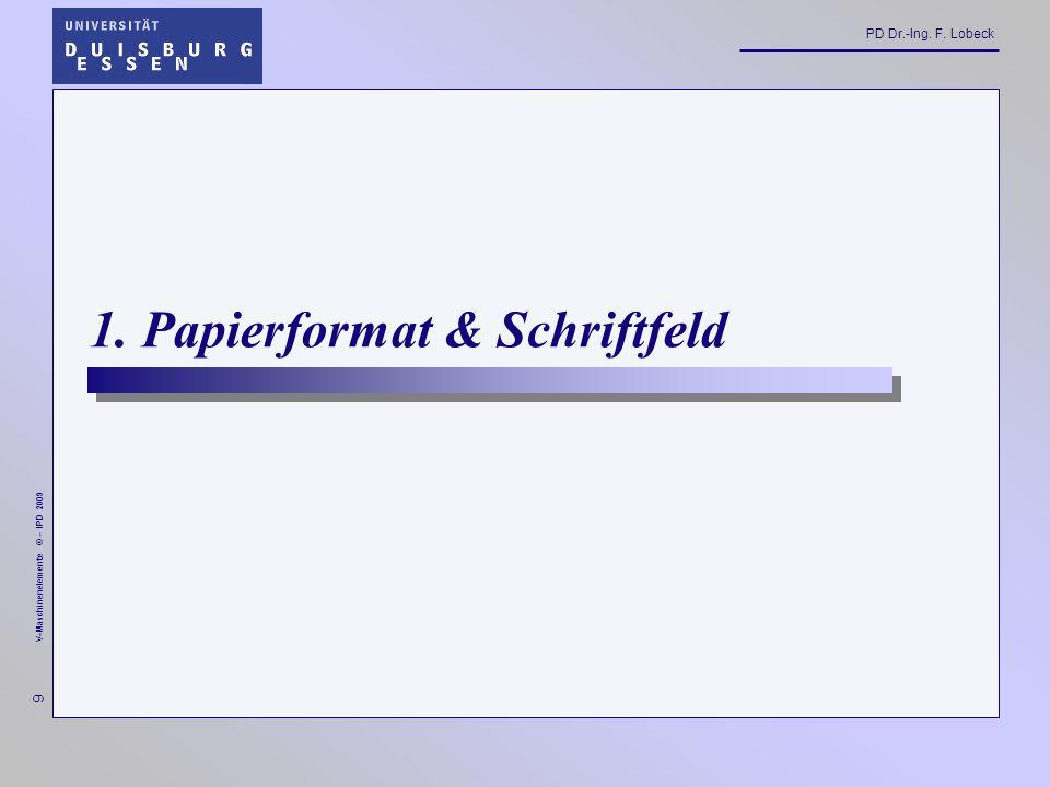 1. Papierformat & Schriftfeld