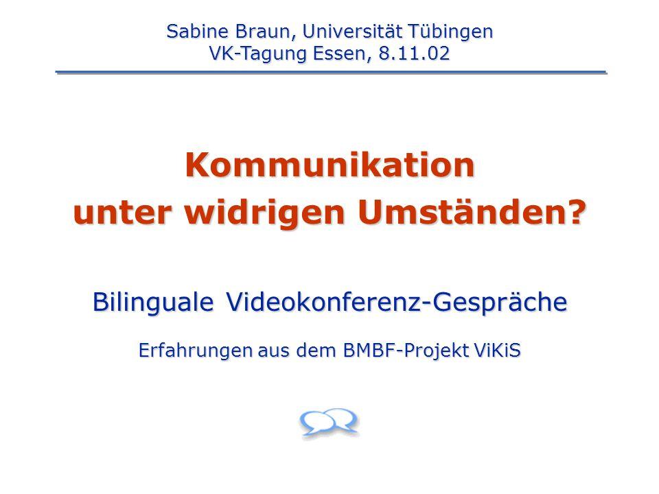 Sabine Braun, Universität Tübingen VK-Tagung Essen, 8.11.02