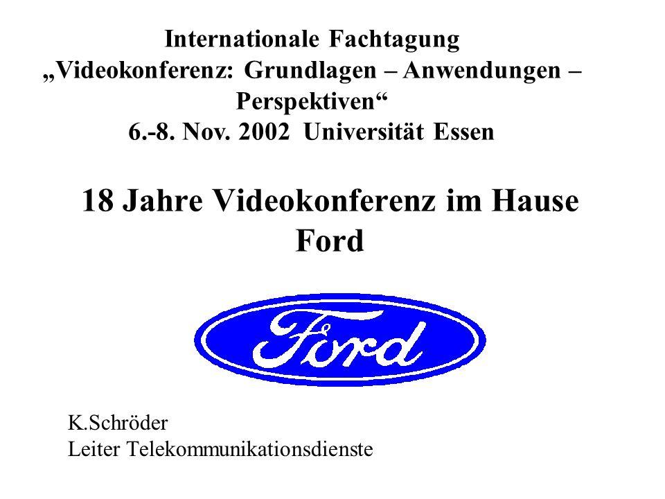18 Jahre Videokonferenz im Hause Ford