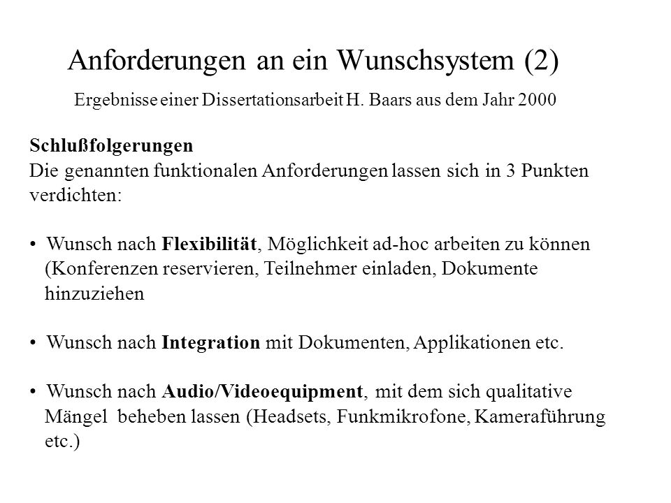 Anforderungen an ein Wunschsystem (2)