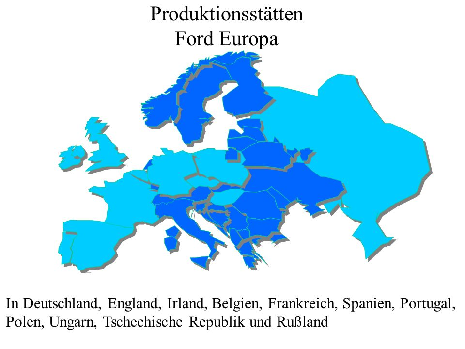 Produktionsstätten Ford Europa