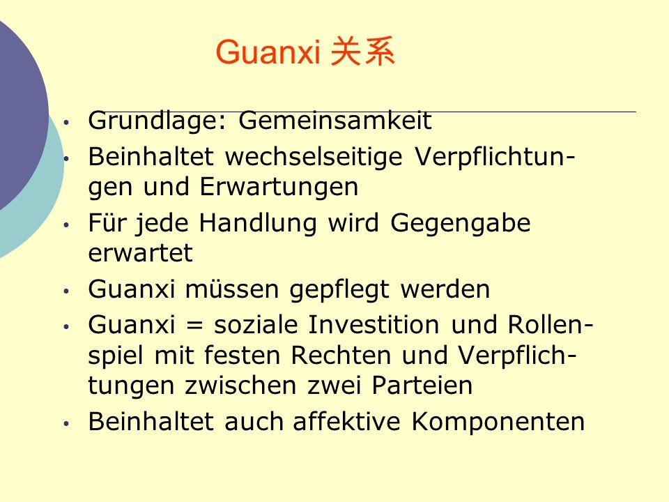 Guanxi 关系 Grundlage: Gemeinsamkeit