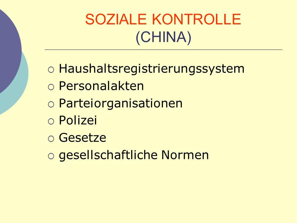 SOZIALE KONTROLLE (CHINA)