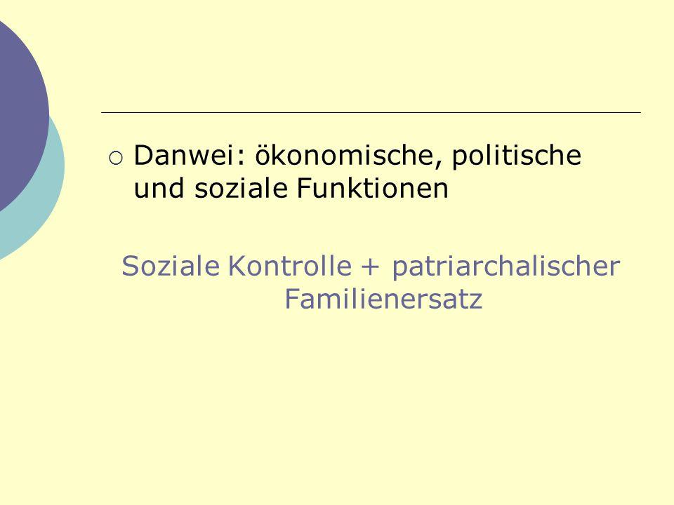 Soziale Kontrolle + patriarchalischer Familienersatz