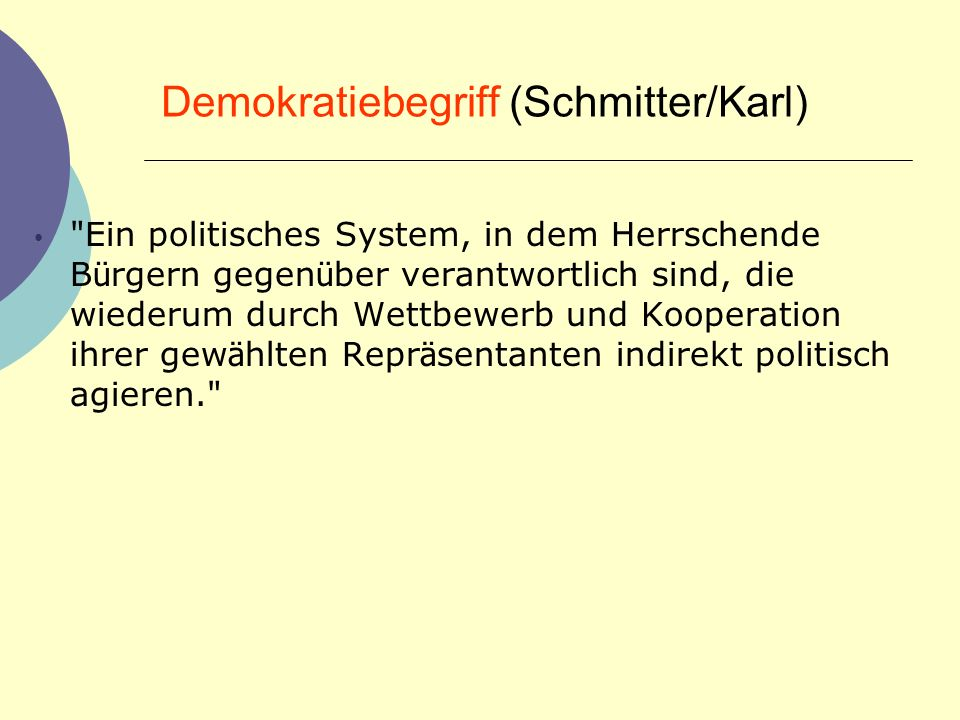 Demokratiebegriff (Schmitter/Karl)