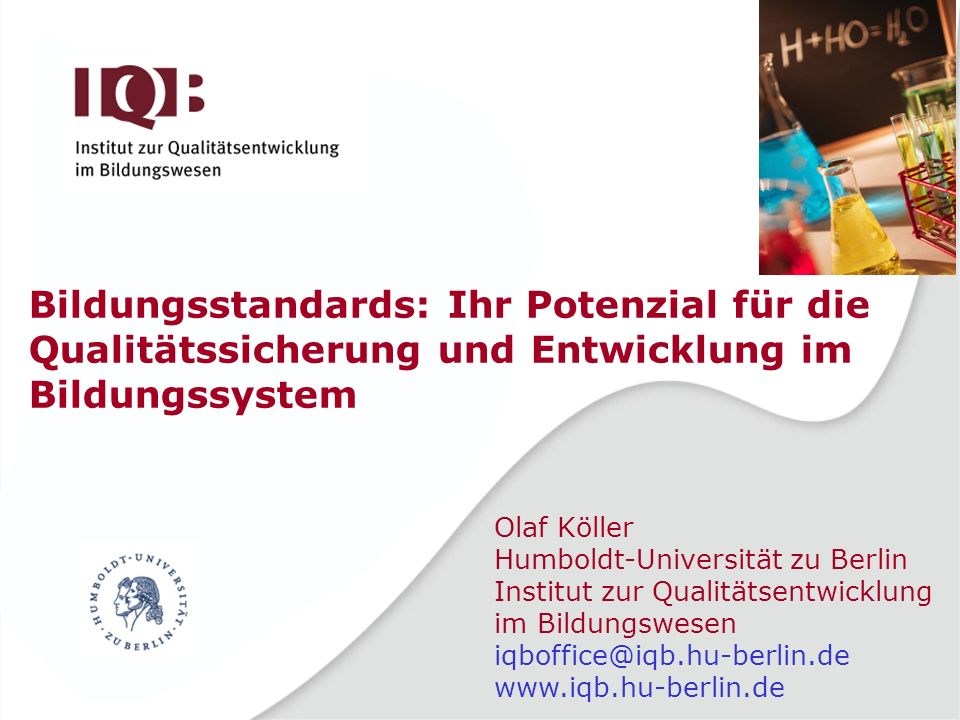 Bildungsstandards: Ihr Potenzial für die Qualitätssicherung und Entwicklung im Bildungssystem
