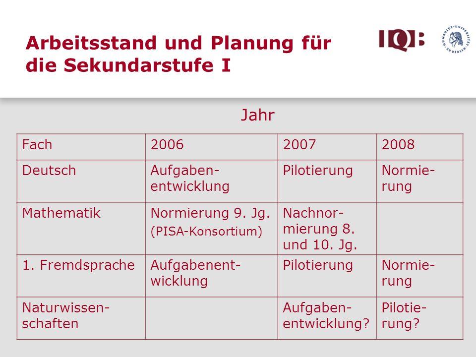 Arbeitsstand und Planung für die Sekundarstufe I