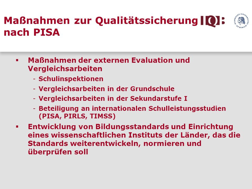 Maßnahmen zur Qualitätssicherung nach PISA