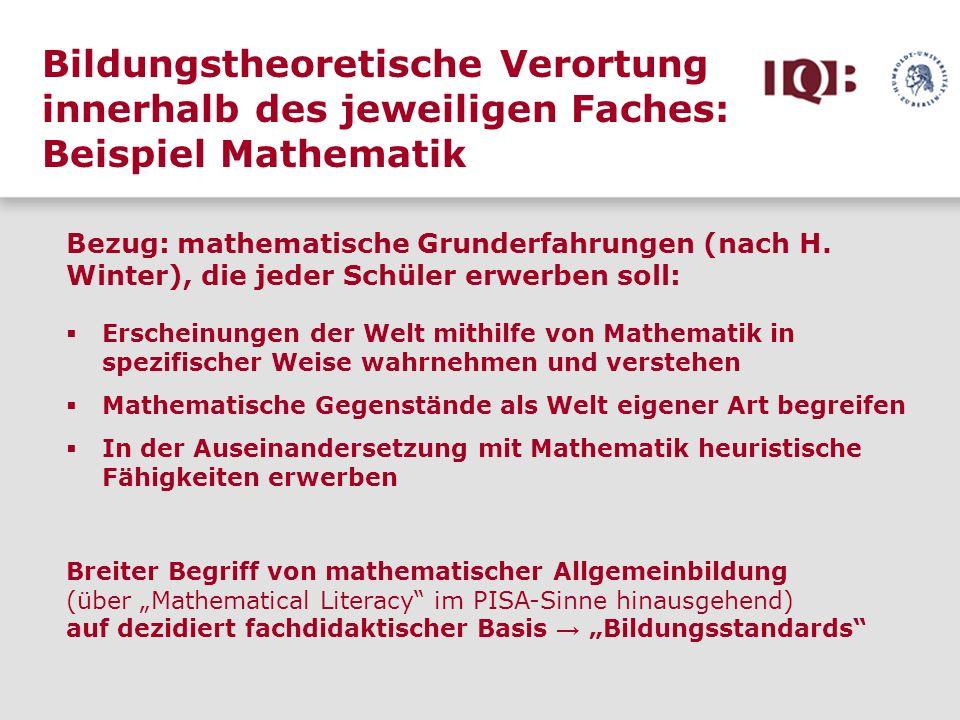 Bildungstheoretische Verortung innerhalb des jeweiligen Faches: Beispiel Mathematik