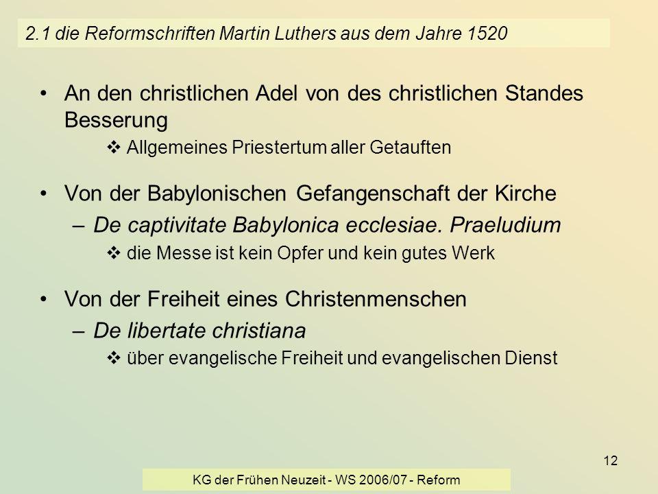 2.1 die Reformschriften Martin Luthers aus dem Jahre 1520