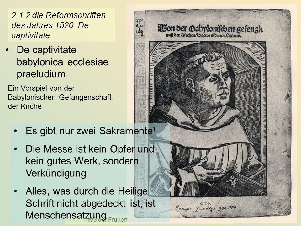 2.1.2 die Reformschriften des Jahres 1520: De captivitate