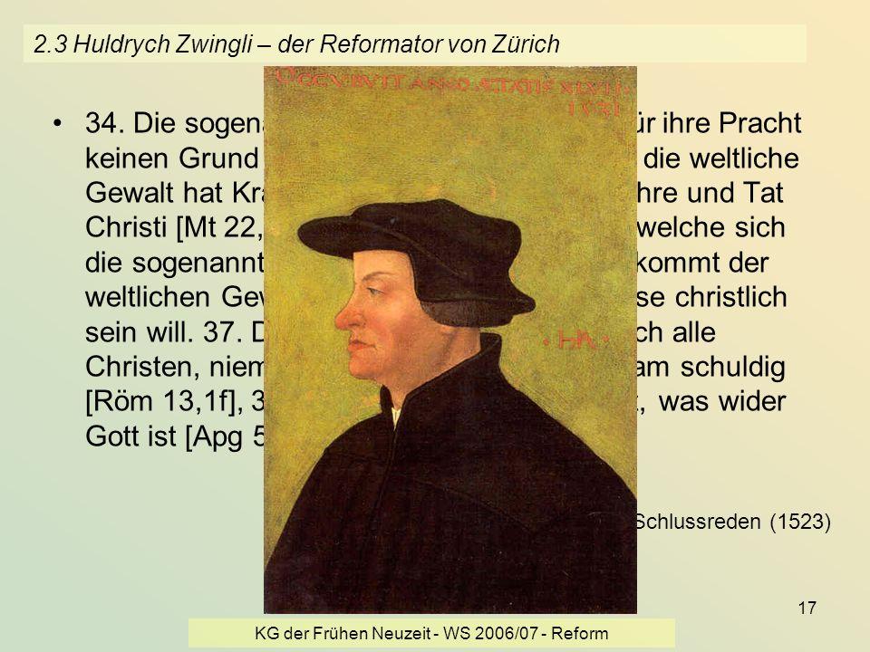 2.3 Huldrych Zwingli – der Reformator von Zürich