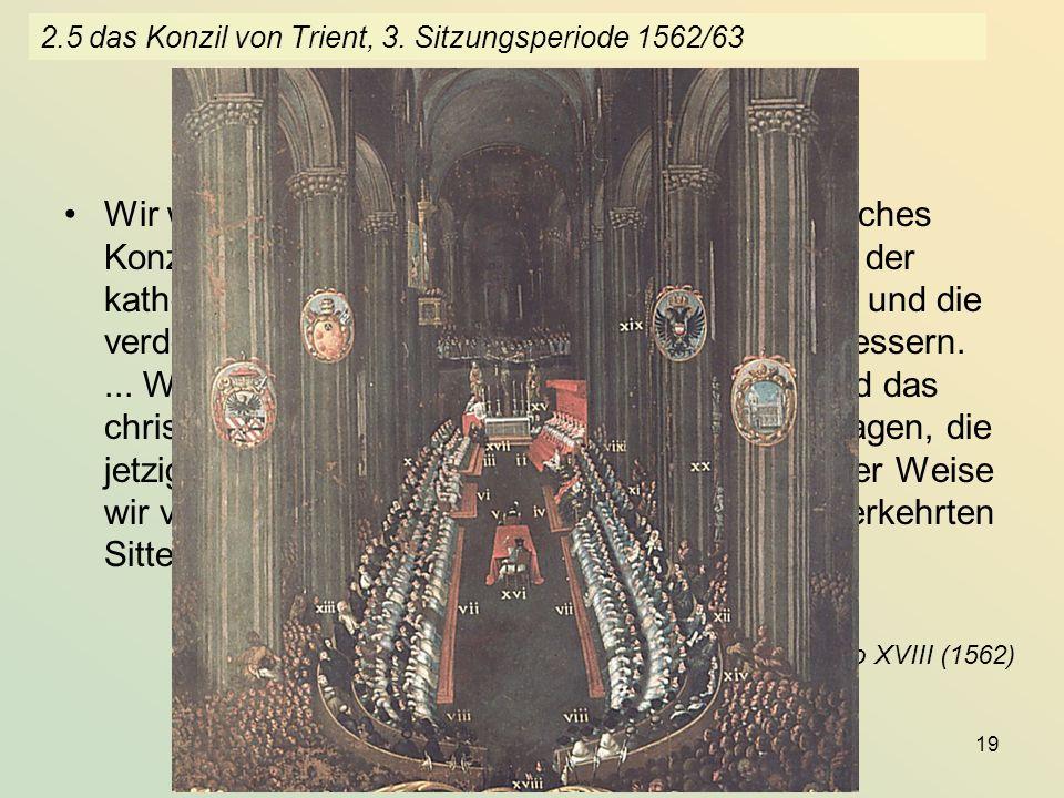 2.5 das Konzil von Trient, 3. Sitzungsperiode 1562/63