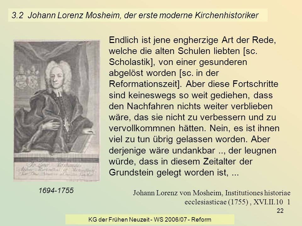 3.2 Johann Lorenz Mosheim, der erste moderne Kirchenhistoriker