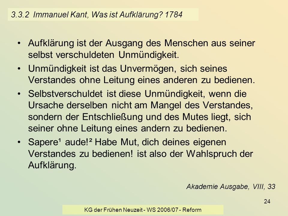 3.3.2 Immanuel Kant, Was ist Aufklärung 1784