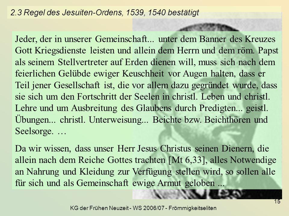 2.3 Regel des Jesuiten-Ordens, 1539, 1540 bestätigt